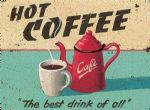 Shabby Vintage Chic Cafe Hot Coffee Advertising Metal Sign Plaque